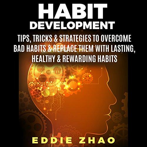 Habit Development audiobook cover art