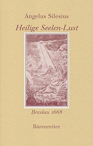 Heilige Seelen-Lust. Reprint der fünfteiligen Ausgabe Breslau 1668 (Documenta musicologica / Erste Reihe: Druckschriften Faksimiles)