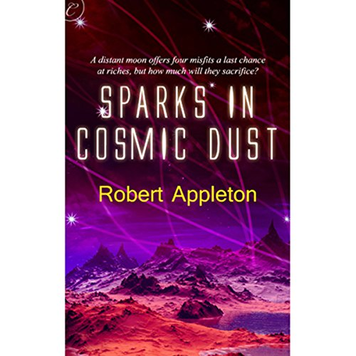 Sparks in Cosmic Dust audiobook cover art
