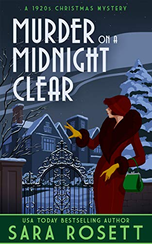 Murder on a Midnight Clear: A 1920s Christmas Mystery (High Society Lady Detective Book 6) by [Sara Rosett]