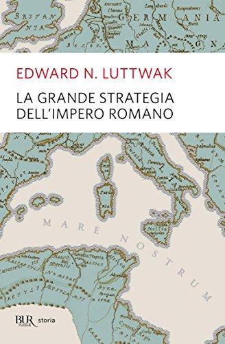 La grande strategia dell'impero romano (Storia)
