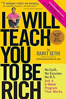 I Will Teach You To Be Rich by [Ramit Sethi]