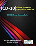 Icd10: Clinical Concepts for Internal Medicine (Icd10 Clinical Concepts Series)