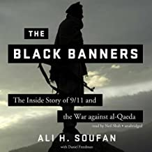 The Black Banners: The Inside Story of 9/11 and the War against alQaeda