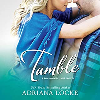 Tumble     Dogwood Lane, Book 1              By:                                                                                                                                 Adriana Locke                               Narrated by:                                                                                                                                 Aiden Snow,                                                                                        Summer Morton                      Length: 8 hrs and 53 mins     5 ratings     Overall 4.2