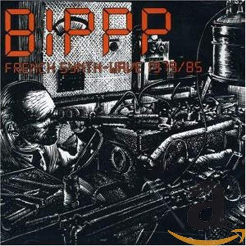 BIPPP - French Synth-Wave 1979/85