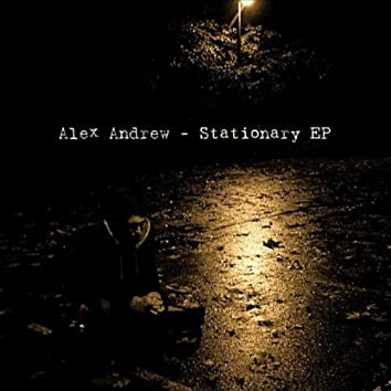 The Stationary - EP