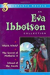 An Eva Ibbotson Collection: Which Witch?, The Secret of Platform 13, Island of the Aunts