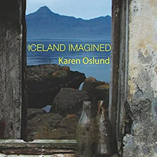 Iceland Imagined: Nature, Culture, and Storytelling in the North Atlantic audiobook cover art