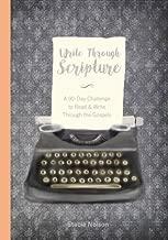 Write Through Scripture: A 90-Day Challenge to Read & Write Through the Gospels (Volume 1)