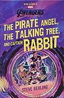 Avengers: Endgame The Pirate Angel, The Talking Tree, and Captain Rabbit (Avengers Endgame)