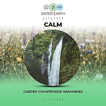 ! ! ! ! ! ! ! ! Calm Garden Countryside Harmonies ! ! ! ! ! ! ! !