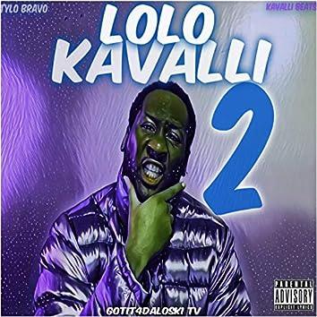 Lolo KaValli 2