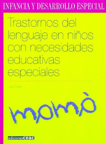 Trastornos del lenguaje en niños con necesidades educativas especiales (Spanish Edition)