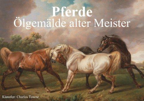 Pferde • Ölgemälde alter Meister (Posterbuch DIN A4 quer)