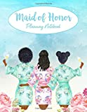 Maid of Honor Planning Notebook: Wedding Party Notebook and Task Tracker, African American Bride