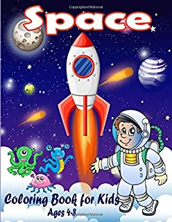 Space Coloring Book for Kids Ages 4-8: Outer Space Activity Coloring Pages with Fun, Planets, Astronauts, Space Ships, Rockets (Children's Coloring Books)