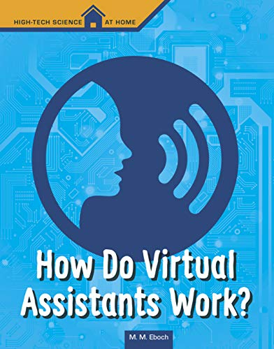 How Do Virtual Assistants Work? (High Tech Science at Home)