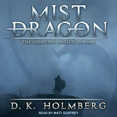 Mist Dragon Audiobook By D.K. Holmberg cover art