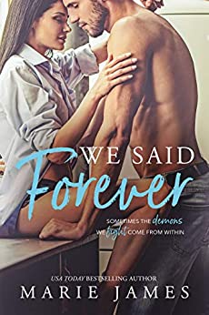 We Said Forever by [Marie James]