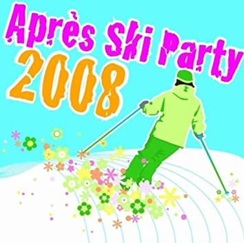 Apres Ski Party 2008