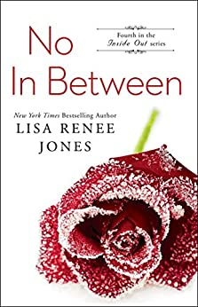 No In Between (Inside Out Series Book 4) by [Lisa Renee Jones]