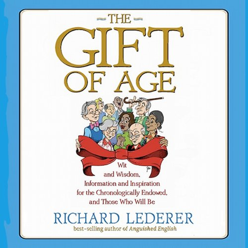 The Gift of Age audiobook cover art