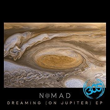 Dreaming (On Jupiter) EP
