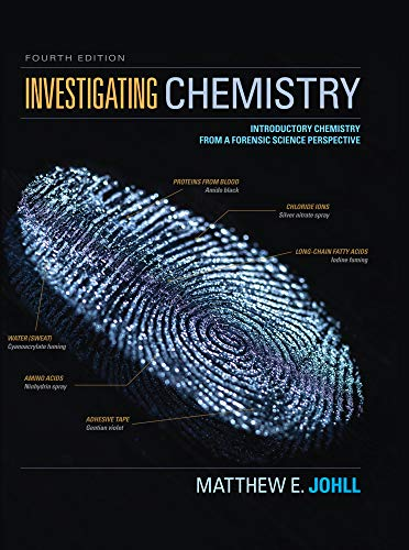 Investigating Chemistry Introductory Chemistry From A Forensic Science Perspective Kindle Edition By Johll Matthew Professional Technical Kindle Ebooks Amazon Com