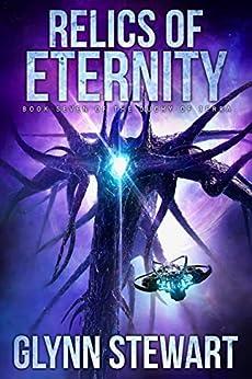 Relics of Eternity (Duchy of Terra Book 7) by [Glynn Stewart]