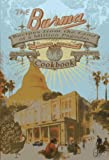 The Burma Cookbook: Recipes from the Land of a Million Pagodas