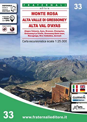 Carta n. 33. Monte Rosa, Alta Valle di Gressoney, Alta Val d'Ayas. Carta escursionistica 1:25.000