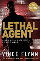 Lethal Agent (The Mitch Rapp Series)