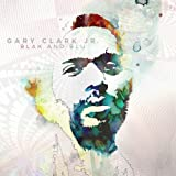 Songtexte von Gary Clark Jr. - Blak and Blu