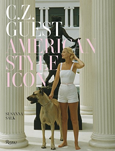 Image of C.Z. Guest: American Style Icon