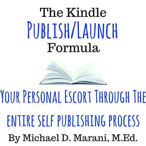 The Kindle Publish Launch Formula audiobook cover art