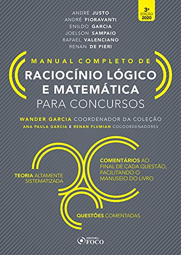 RACIOCÍNIO LÓGICO E MATEMÁTICA PARA CONCURSOS - MANUAL COMPLETO - 3ª ED - 2020