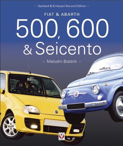 Fiat & Abarth 500, 600 & Seicento - 1936 to 2010 (English...