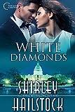 White Diamonds (Capitol Chronicles Book 2) (English Edition)