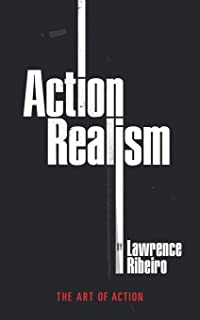 ACTION REALISM: The Art of Action