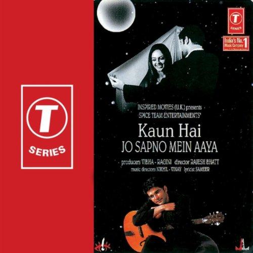 Kaun Hai Jo Sapno Mein Aaya Song Download Free
