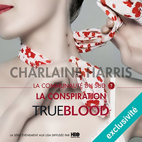 La conspiration (La communauté du Sud 7) audiobook cover art