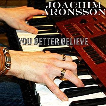 You Better Believe