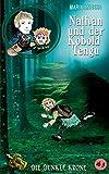Nathan und der Kobold Tengu: Die Dunkle Krone