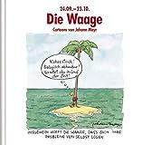 Die Waage: Witziges Cartoon-Geschenkbuch - Korsch Verlag
