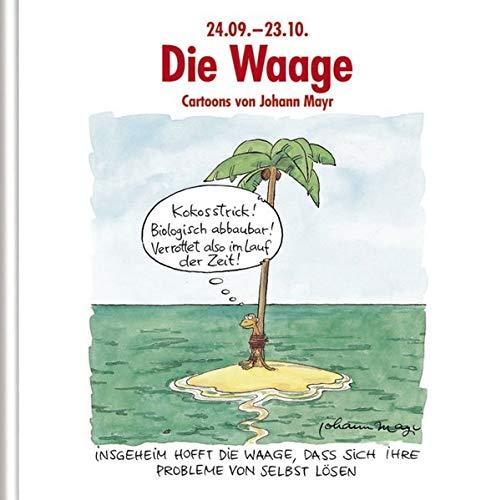 Die Waage: Witziges Cartoon-Geschenkbuch