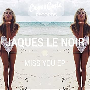 Miss You EP