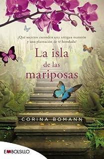 La isla de las mariposas (Spanish Edition) by Corina Bomann(2014-10-15)
