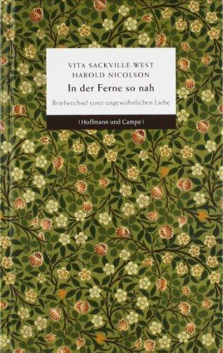 In der Ferne so nah: Briefwechsel einer ungewöhnlichen Liebe by Vita Sackville-West(6. März 2012)