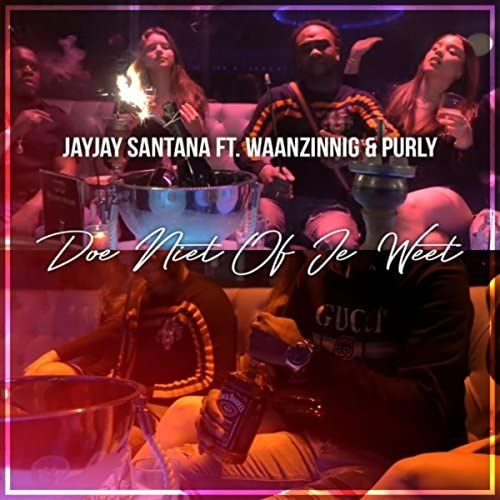Jayjay Santana feat. Waanzinnig & Purly